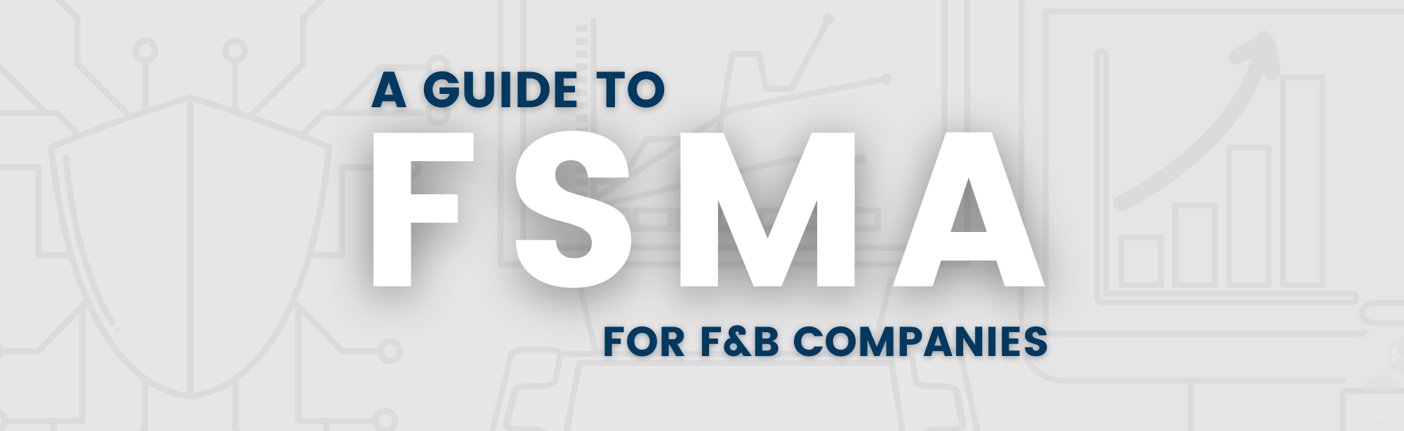 FSMA_Guide_food_beverage_header