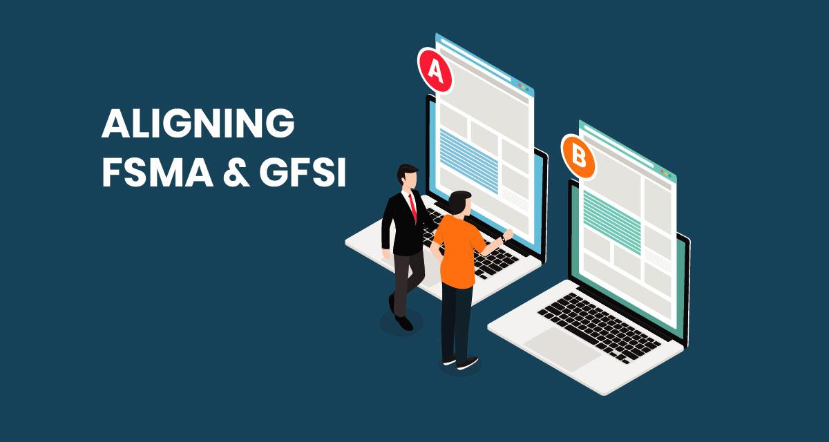 aligning-fsma-gfsi