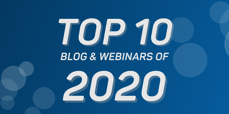 Top 10 Blogs & Webinars of 2020