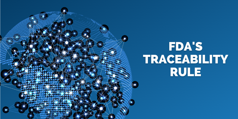 Guide to FDA's Proposed Traceability Rule