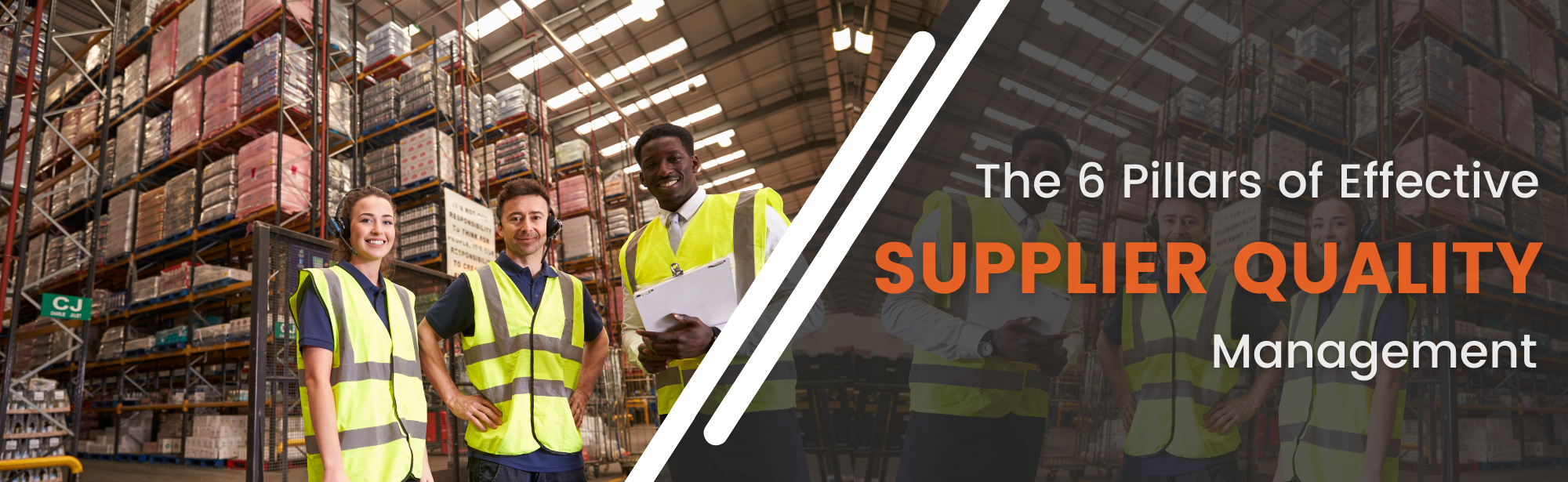 The 6 Pillars of Effective Supplier Quality Management Blog Post SafetyChain