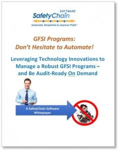GFSI Programs - Don't Hesitate to Automate! New SafetyChain